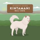 Infografis Animasi Anjing Kintamani Bali